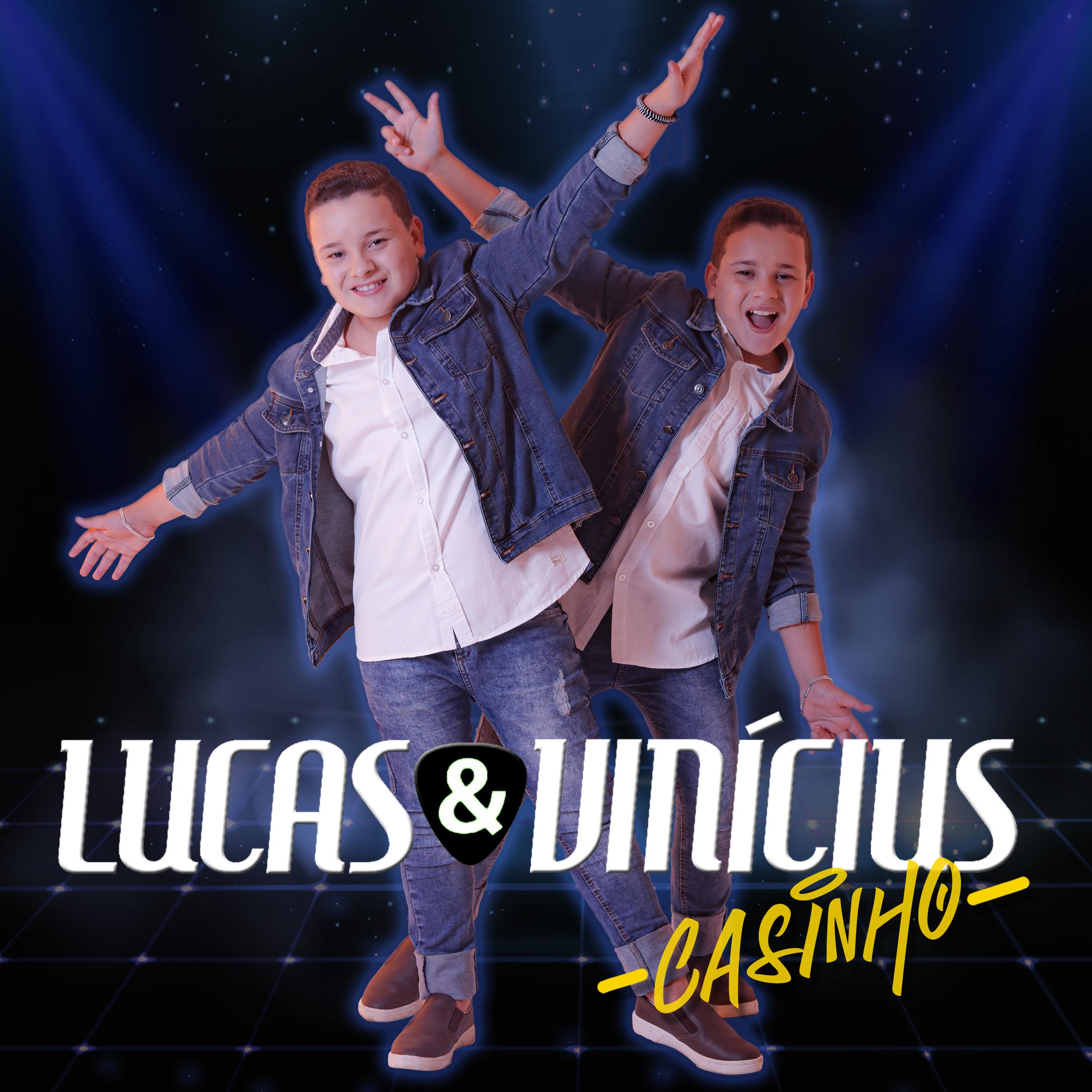 Lucas & Vinícius – Casinho