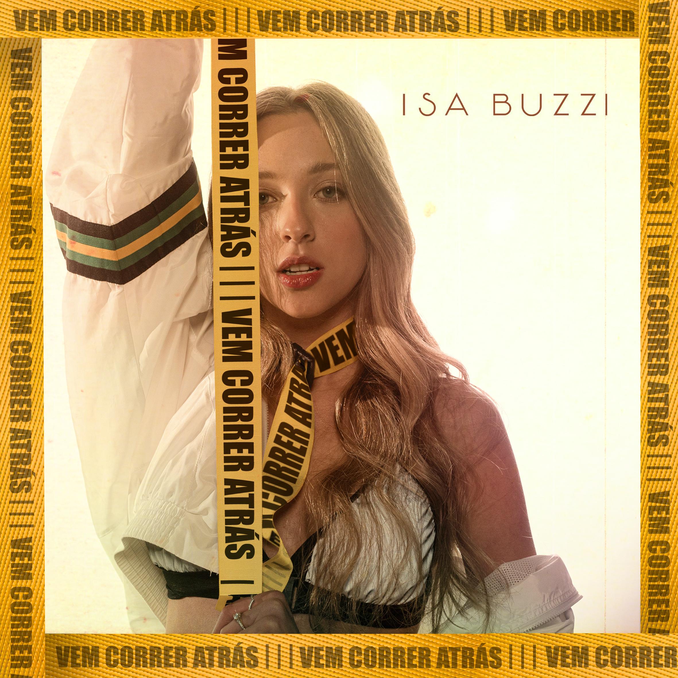Isa Buzzi – Vem correr atrás