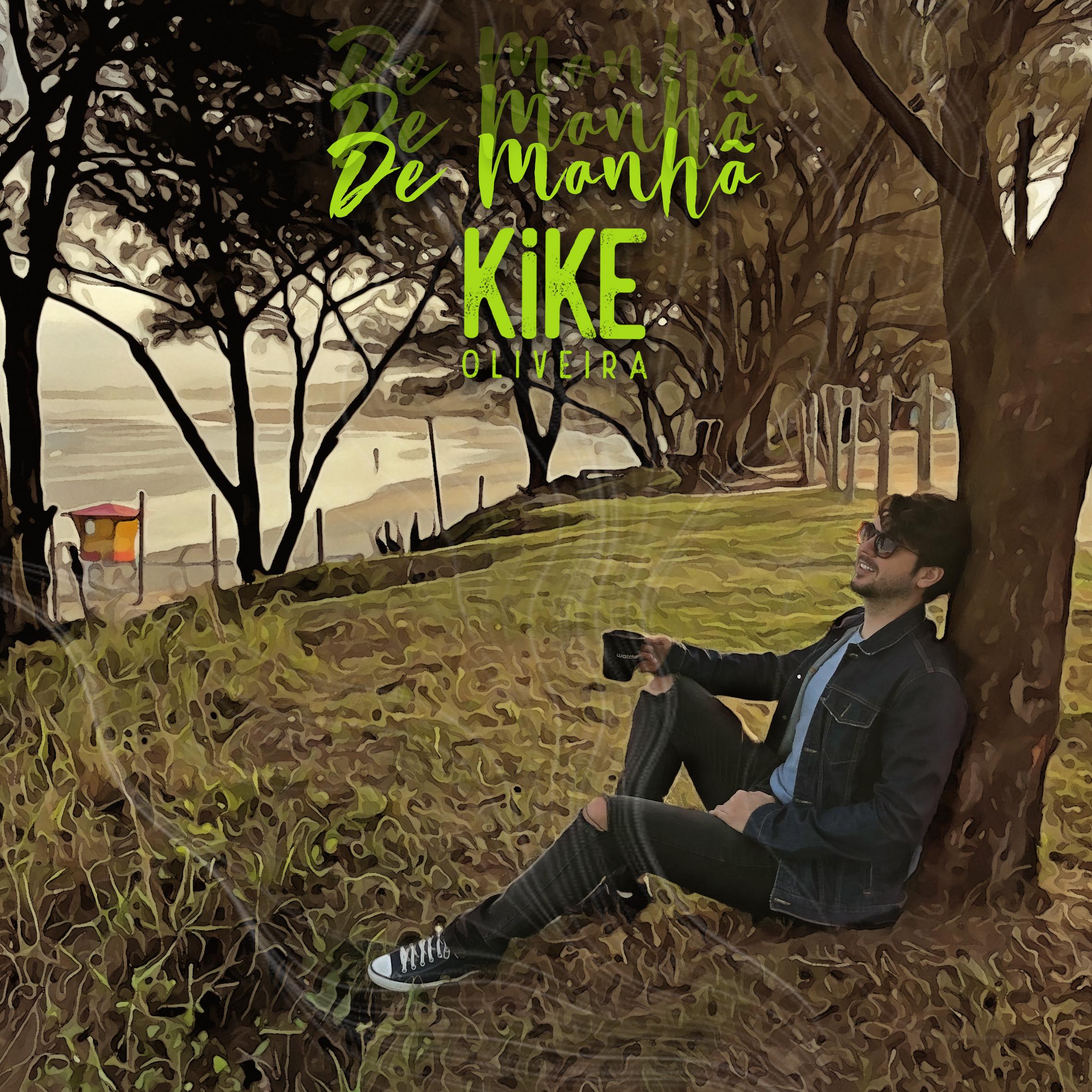 Kike Oliveira – Clipe – De manhã